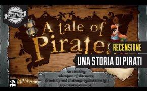 Una Storia di Pirati - Recensione