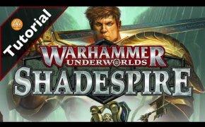 Tutorial - Warhammer Underworlds: Shadespire