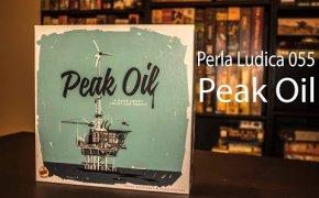 Perla Ludica 055 - Peak Oil