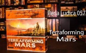 Perla Ludica 057 - Terraforming Mars