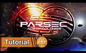 Tutorial - Parsec: Age of Colonies