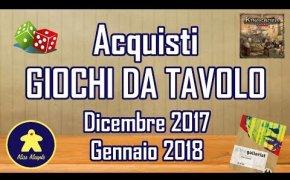 Acquisti Giochi da Tavolo (Dicembre 2017 - Gennaio 2018)