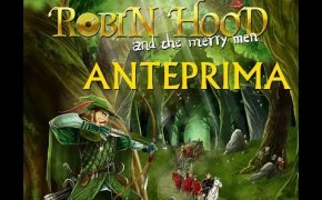 Robin Hood and the Merry Men - Anteprima
