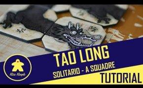 Tao Long: variante solitaria e 4 giocatori a squadre
