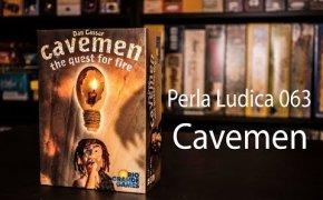 Perla Ludica 063 - Cavemen