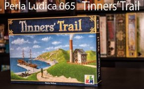 Perla Ludica 065 - Tinners' Trail