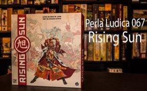 Perla Ludica 067 - Rising Sun
