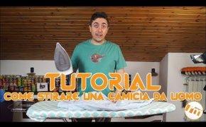 Tutorial L'Uomo di Casa [001] - Come stirare una camicia da uomo