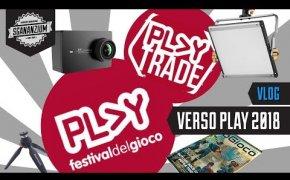Verso Play 2018 / Play Trade /Nuova attrezzatura