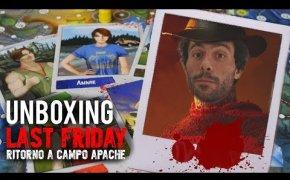 Last Friday - Ritorno a Campo Apache | Unboxing