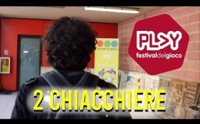 2 Chiacchiere | Post - PLAY 2018