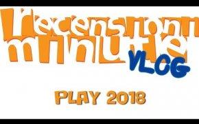 Recensioni Minute Vlog [110] - Play 2018 (Press Room & Acquisti)