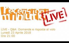Recensioni Minute Live - Q&A Domande e risposte