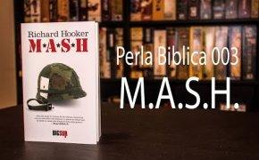 Perla Biblica 003 - M.A.S.H.