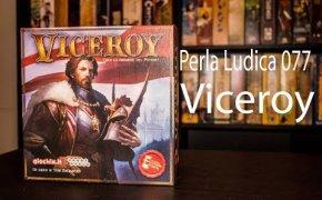 Perla Ludica 077 - Viceroy