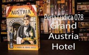 Perla Ludica 078 - Grand Austria Hotel