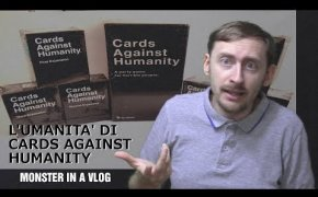 L'umanità di Cards Against Humanity - Monster in a Vlog 012