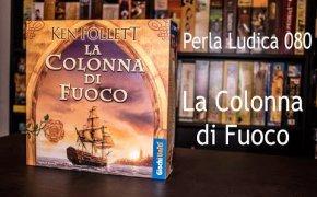 Perla Ludica 080 - La Colonna di Fuoco