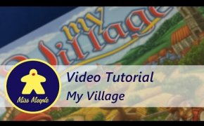 La ludoteca #27 - My Village Tutorial
