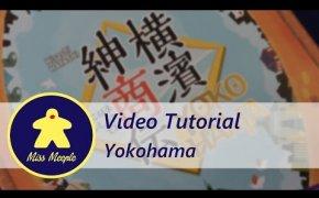 La ludoteca #25 - Yokohama Tutorial