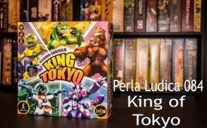 Perla Ludica 084 - King of Tokyo