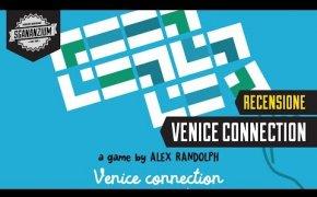 Venice Connection - Recensione Gioco da Tavolo