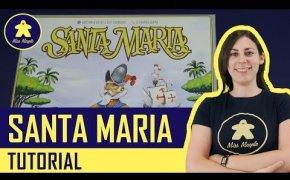 Santa Maria Tutorial - Gioco da Tavolo - La ludoteca #62