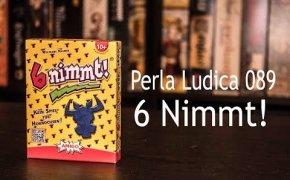 Perla Ludica 089 - 6 Nimmt!