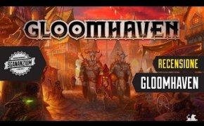 Gloomhaven - Recensione Gioco da Tavolo