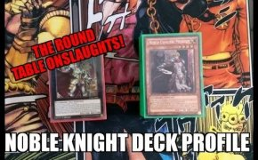 YUGIOH | NOBLE KNIGHT DECK PROFILE AUGUST 2018