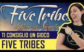 Ti Consiglio un Gioco - FIVE TRIBES