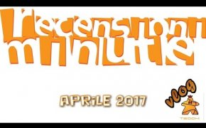Recensioni Minute Vlog [093] - Aprile 2017