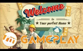 Recensioni Minute Gameplay [006] - Welcome to Your perfect Home