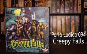 Perla Ludica 094 - Creepy Falls