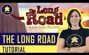 The Long Road Tutorial - Gioco da Tavolo - La ludoteca #65 - Novità Lucca Comics and Games 2018