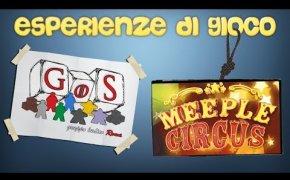 Esperienze di gioco - MEEPLE CIRCUS