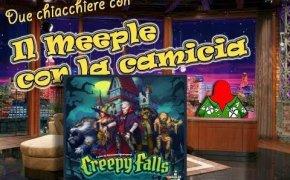 Creepy falls - Due chiacchiere con il meeple con la camicia [18]