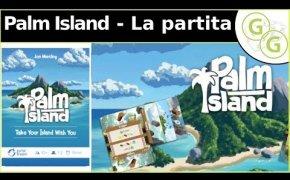 ♞Giochi Guidati♟ - La partita (002) - Palm Island