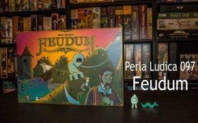 Perla Ludica 097 - Feudum