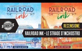 Railroad Ink (Le Strade d'Inchiostro) - Recensione