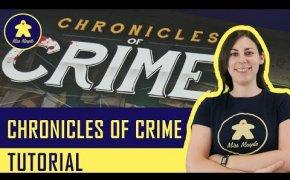 Chronicles of Crime Tutorial - Gioco da Tavolo - Novità Lucca Comics&Games 2018 - La ludoteca #68