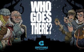 Who Goes There? – Hands on