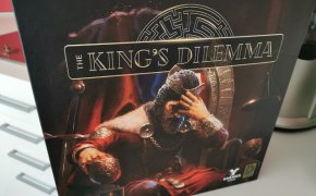 The King's Dilemma, morto un Re se ne fa un altro