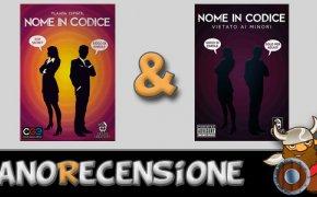 [NanoRecensione] Nome in Codice e Nome in Codice Vietato ai Minori