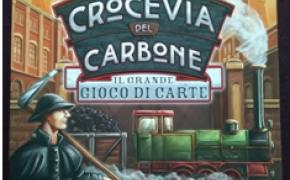 [DUE PER TUTTI] - CROCEVIA DEL CARBONE - Il Grande Gioco di carte