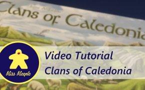 La ludoteca #43 – Clans of Caledonia Tutorial