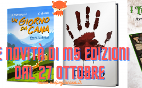 Le novità di MS Edizioni: in negozio dal 27 Ottobre