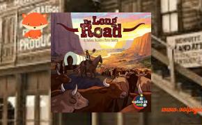 The Long Road: condurre le mandrie nel vecchio West