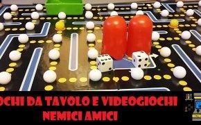 Giochi da tavolo e videogiochi – Nemici Amici