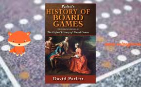 Parlett's Hystory of Board Games: una pietra miliare del gioco da tavolo